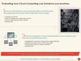 Evaluating How Cloud Computing Can Transform Your Business Ppt Gallery Example
