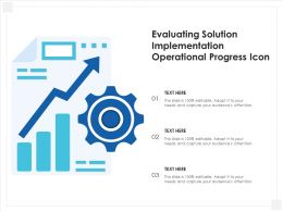 Evaluating Solution Implementation Operational Progress Icon