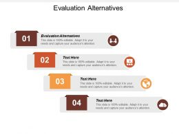 Evaluation Alternatives Ppt Powerpoint Presentation File Shapes Cpb