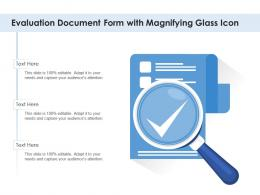 Evaluation Document Form With Magnifying Glass Icon
