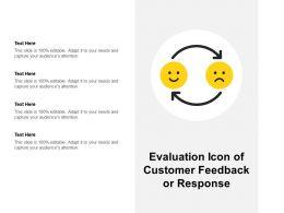Evaluation Icon Of Customer Feedback Or Response