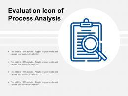 Evaluation Icon Of Process Analysis