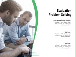 Evaluation Problem Solving Ppt Powerpoint Presentation Professional Designs Cpb