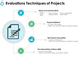 Evaluations Techniques Of Projects Investment Ppt Powerpoint Slides