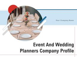Event And Wedding Planners Company Profile Powerpoint Presentation Slides