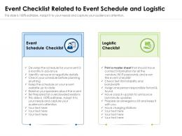Event Checklist Related To Event Schedule And Logistic
