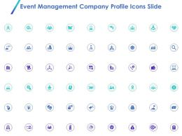 Event Management Company Profile Icons Slide Ppt Powerpoint Pictures