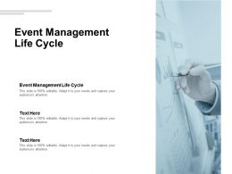 Event Management Life Cycle Ppt Powerpoint Presentation Pictures Cpb