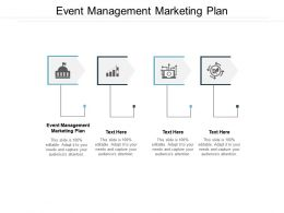 Event Management Marketing Plan Ppt Powerpoint Presentation Example Cpb