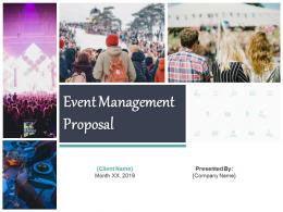 Event Management Proposal Template Powerpoint Presentation Slides