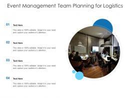 Event Management Team Planning For Logistics