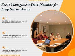 Event Management Team Planning For Long Service Award