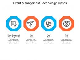 Event Management Technology Trends Ppt Powerpoint Presentation Influencers Cpb