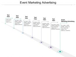 Event Marketing Advertising Ppt Powerpoint Presentation Gallery File Formats Cpb
