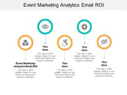 Event Marketing Analytics Email ROI Ppt Powerpoint Presentation Infographic Template Objects Cpb
