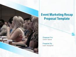 Event Marketing Recap Proposal Template Powerpoint Presentation Slides
