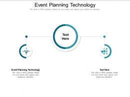 Event Planning Technology Ppt Powerpoint Presentation Slides Outline Cpb