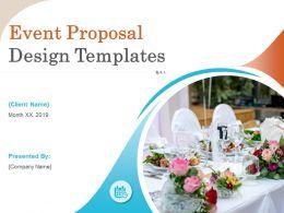 Event Proposal Design Templates Powerpoint Presentation Slides