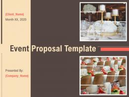 Event Proposal Template Powerpoint Presentation Slides
