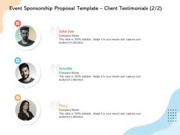 Event Sponsorship Proposal Template Client Testimonials L12244 Ppt Powerpoint Influencers