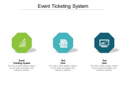 Event Ticketing System Ppt Powerpoint Presentation Model Elements Cpb