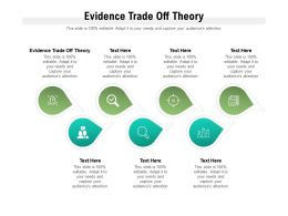 Evidence Trade Off Theory Ppt Powerpoint Presentation File Elements