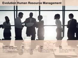 Evolution Human Resource Management Ppt Powerpoint Presentation Show Smartart Cpb