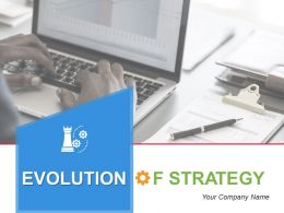 Evolution Of Strategy Powerpoint Presentation Slides
