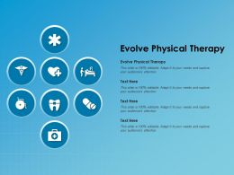Evolve Physical Therapy Ppt Powerpoint Presentation Show Templates