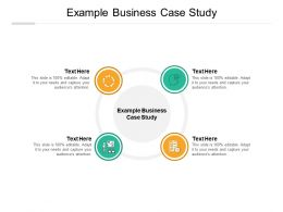 Example Business Case Study Ppt Powerpoint Presentation Show Samples Cpb