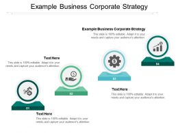Example Business Corporate Strategy Ppt Powerpoint Presentation Slides Layout Ideas Cpb