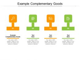 Example Complementary Goods Ppt Powerpoint Presentation Professional Summary Cpb