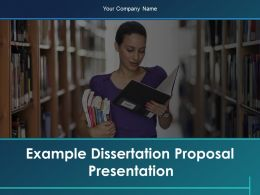 Example Dissertation Proposal Presentation Powerpoint Presentation Slides