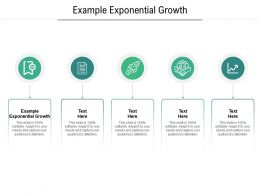 Example Exponential Growth Ppt Powerpoint Presentation Gallery Influencers Cpb