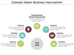 Example Kaizen Business Improvement Ppt Powerpoint Presentation Infographic Template Templates Cpb