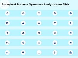 Example Of Business Operations Analysis Icons Slide Ppt Powerpoint Presentation Picture