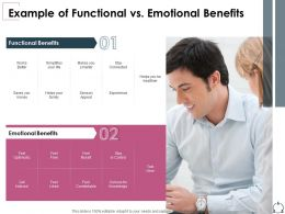 Example Of Functional Vs Emotional Benefits Experience Ppt Presentation Deck