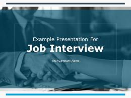 Example Presentation For Job Interview PowerPoint Presentation Slides