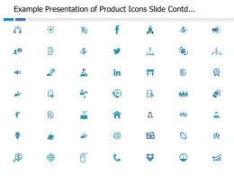 Example Presentation Of Product Icon Slide Contd Management Ppt Powerpoint Presentation File Styles