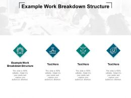 Example Work Breakdown Structure Ppt Powerpoint Presentation Slide Cpb