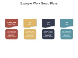 Example Work Group Plans Ppt Powerpoint Presentation Ideas Example Cpb