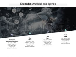 Examples Artificial Intelligence Ppt Powerpoint Presentation Summary Picture Cpb