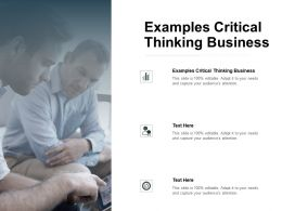Examples Critical Thinking Business Ppt Powerpoint Presentation Outline Skills Cpb