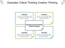 Examples Critical Thinking Creative Thinking Ppt Powerpoint Presentation Layouts Portfolio Cpb