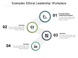 Examples Ethical Leadership Workplace Ppt Powerpoint Presentation Pictures Layout Ideas Cpb