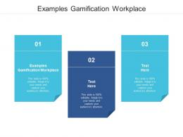 Examples Gamification Workplace Ppt Powerpoint Presentation Ideas Graphics Pictures Cpb