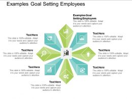 Examples Goal Setting Employees Ppt Powerpoint Presentation Summary Guidelines Cpb