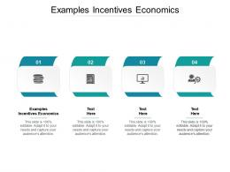Examples Incentives Economics Ppt Powerpoint Presentation File Layout Ideas Cpb