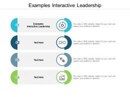 Examples Interactive Leadership Ppt Powerpoint Presentation Portfolio Cpb