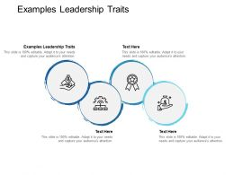 Examples Leadership Traits Ppt Powerpoint Presentation Show Master Slide Cpb